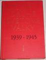 Dějiny druhé světové války 1939 - 1945 (svazek I)