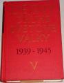 Dějiny druhé světové války 1939 - 1945 (svazek V)