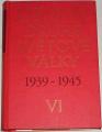 Dějiny druhé světové války 1939 - 1945 (svazek VI)