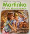 Delahaye Gilbert - Martinka a její tajemná sousedka
