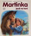 Delahaye Gilbert - Martinka jezdí na koni