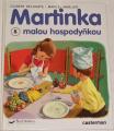 Delahaye Gilbert - Martinka malou hospodyňkou