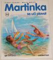 Delahaye Gilbert - Martinka se učí plavat