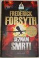 Forsyth Frederick - Seznam smrti