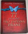 Franckh - Pierre - 77 pravidel pro úspěšná přání