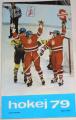 Gut Karel, Pacina Václav - Hokej 79