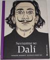 Ingramová Catherine - Seznamte se: Dalí