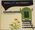 Jurgielewiczová Irena - Terka jede do Varšavy
