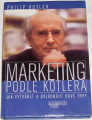 Kotler Philip - Marketing podle Kotlera