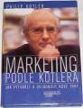 Kotler Philip - Marketing podle Kotlera