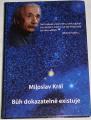 Král Miloslav - Bůh dokazatelně existuje