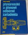 Kucbel Josef - Plynárenské a plynové odberné zariadenia