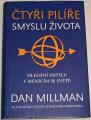 Millman Dan - Čtyři pilíře smyslu života