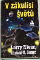 Niven Larry, Lerner Edward M. - V zákulisí světů