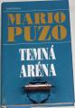 Puzo Mario - Temná aréna