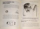Schneeweiss Burkhard - Máme doma nemocné dítě
