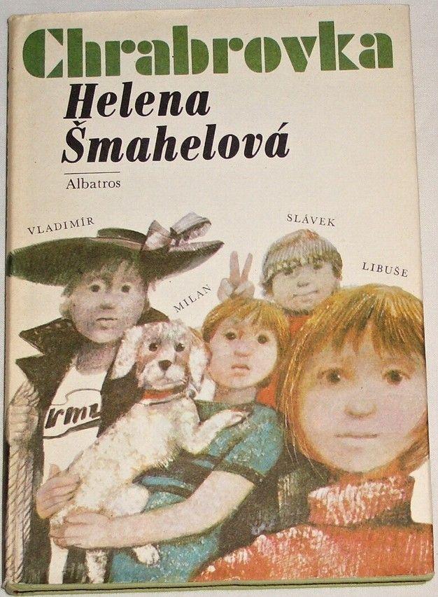 Šmahelová Helena - Chabrovka