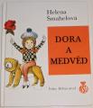 Šmahelová Helena - Dora a medvěd