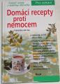 von Au Franziska - Domácí recepty proti nemocem