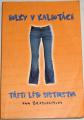 Brasharesová Ann - Holky v kalhotách-Třetí léto sesterstva