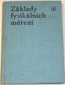 Brož Jaromír - Základy fysikálních měření I.