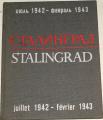 Constantin Simonov - Stalingrad (juillet 1942 - février 1943)