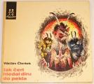 Čtvrtek Václav - Jak čert hledal díru do pekla