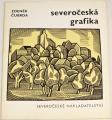 Čubrda Zdeněk - Severočeská grafika