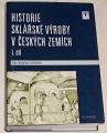 Drahotová Olga - Historie sklářské výroby v českých zemích I. díl