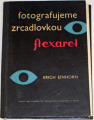 Einhorn Erich - Fotografujeme zrcadlovkou Flexaret