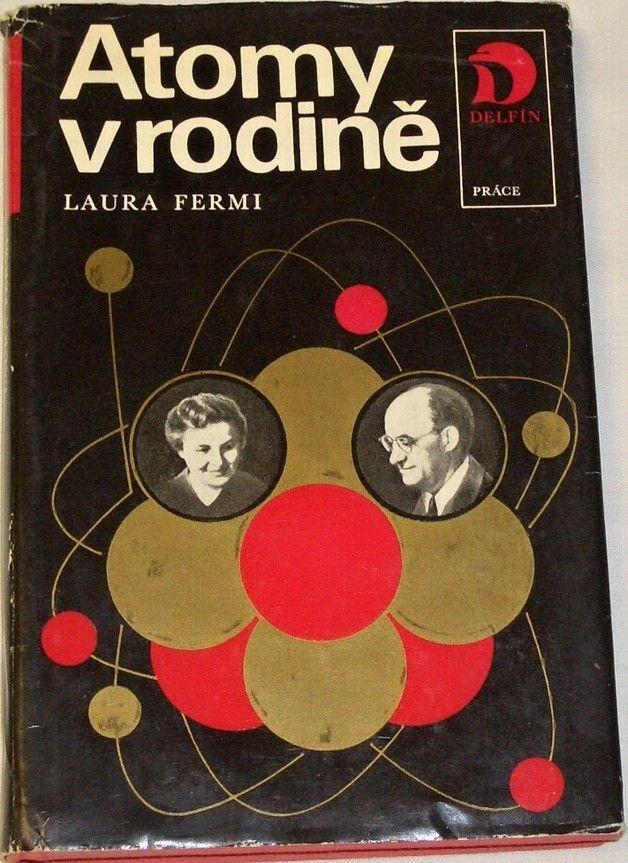 Fermi Laura - Atomy v rodině
