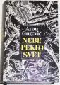 Gurevič Aron - Nebe peklo svět