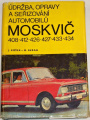Košek, Beran - Údržba, opravy a seřizování automobilů Moskvič 408, 412, 426, 426, 433, 434