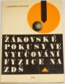 Ondráček, Pícková - Žákovské pokusy ve vyučování fyzice na ZDŠ