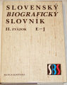 Slovenský biografický slovník (r. 833 - 1990) II. zväzok E - J