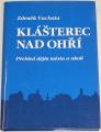 Vachata Zdeněk - Klášterec nad Ohří