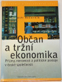 Večerník Jiří - Občan a tržní ekonomika