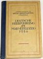Artur Baumgarten-Crusius - Deutsche Heerführung im Marnefeldzug 1914