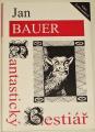 Bauer Jan - Fantastický bestiář