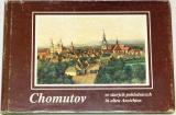 Bret, Stiska - Chomutov ve starých pohlednicích / in alten Ansichten
