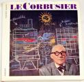 Daria Sophie - Le Corbusier: Sociolog urbanismu