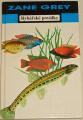 Grey Zane - Rybářské povídky