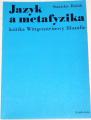 Hubík Stanislav - Jazyk a metafyzika