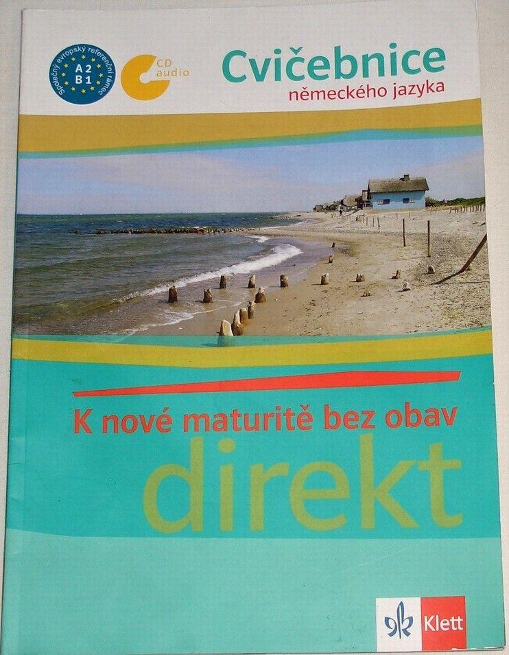 Jaroszewicz Beata - K nové maturitě bez obav (Cvičebnice z německého jazyka - direkt)