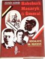 Kárník Zdeněk - Habsburk Masaryk či Šmeral (Socialisté na rozcestí)