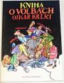 Krejčí Oskar - Kniha o volbách