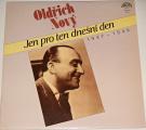 LP Oldřich Nový - Jen pro ten dnešní den  1937 - 1946