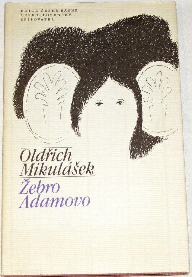 Mikulášek Oldřich - Žebro Adamovo