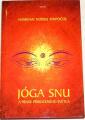 Namkhai Norbu Rinpočhe - Jóga snu a praxe přirozeného světla