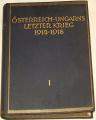 Östereich-Ungarns Letzter Krieg 1914 - 1918 (1.)